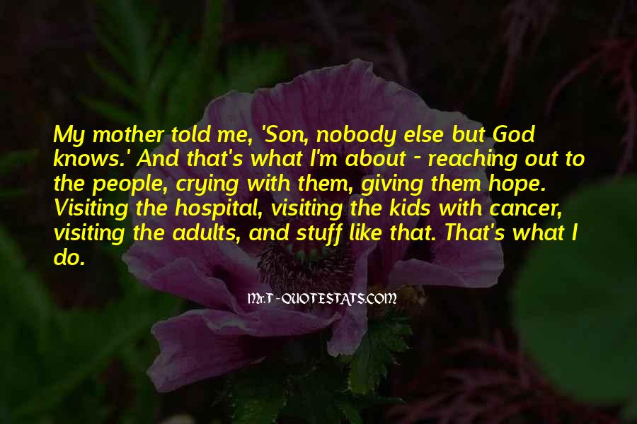 Hope For Cancer Quotes #1483755