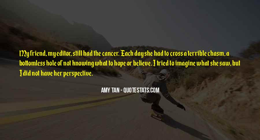 Hope For Cancer Quotes #1803423