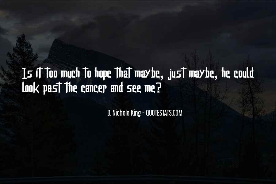 Hope For Cancer Quotes #181082