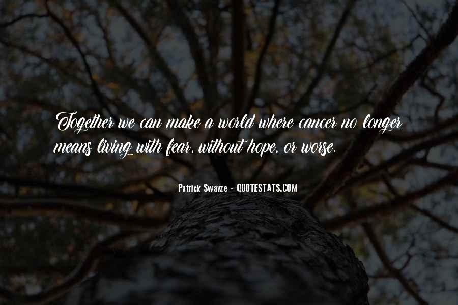 Hope For Cancer Quotes #219744