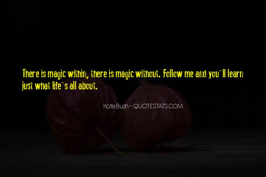 Quotes About Follow Me #104287