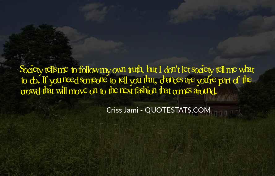 Quotes About Follow Me #10685