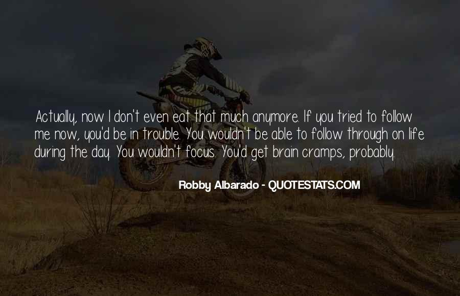 Quotes About Follow Me #137912