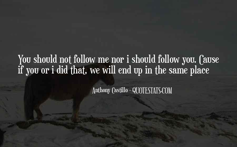 Quotes About Follow Me #184508