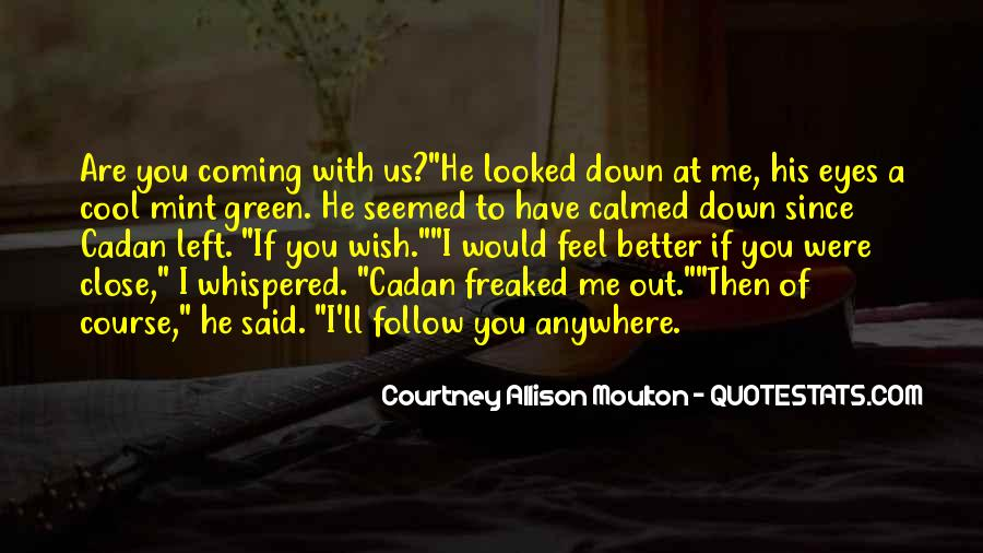 Quotes About Follow Me #199503