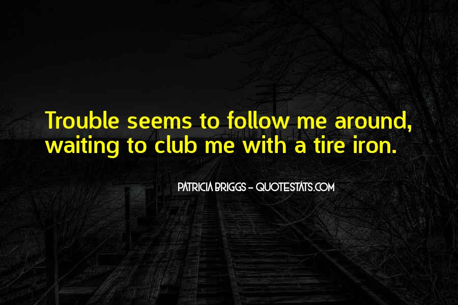 Quotes About Follow Me #210969
