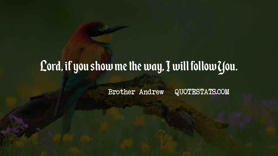Quotes About Follow Me #224388