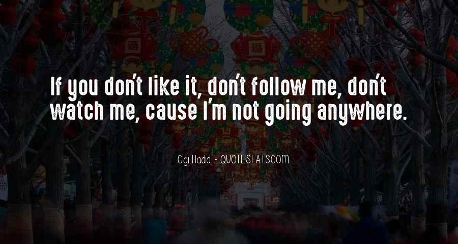 Quotes About Follow Me #230090