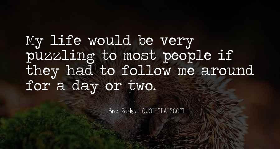 Quotes About Follow Me #74852