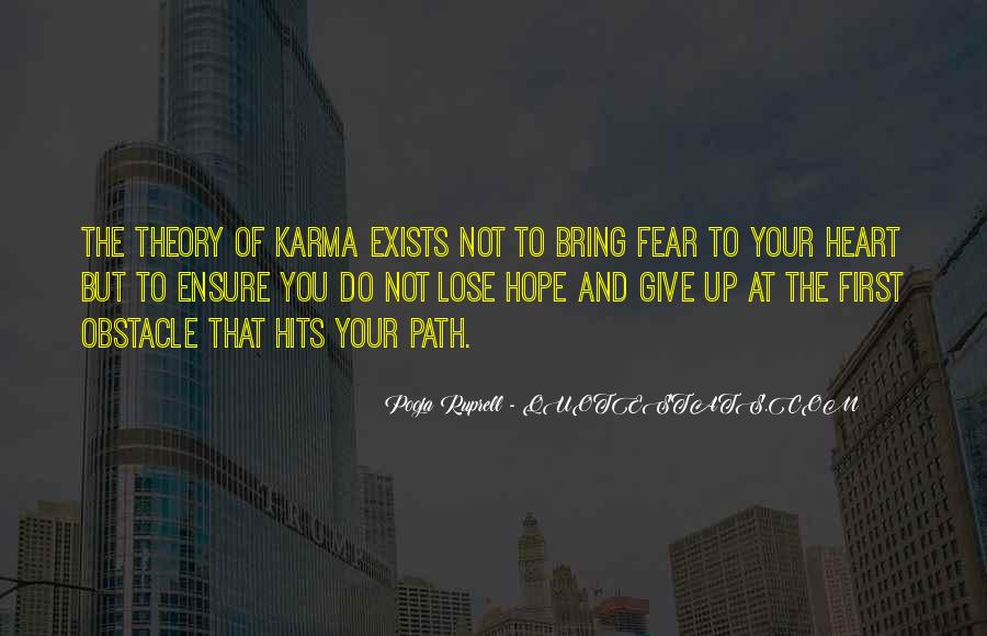 Hope Karma Gets You Quotes #641042