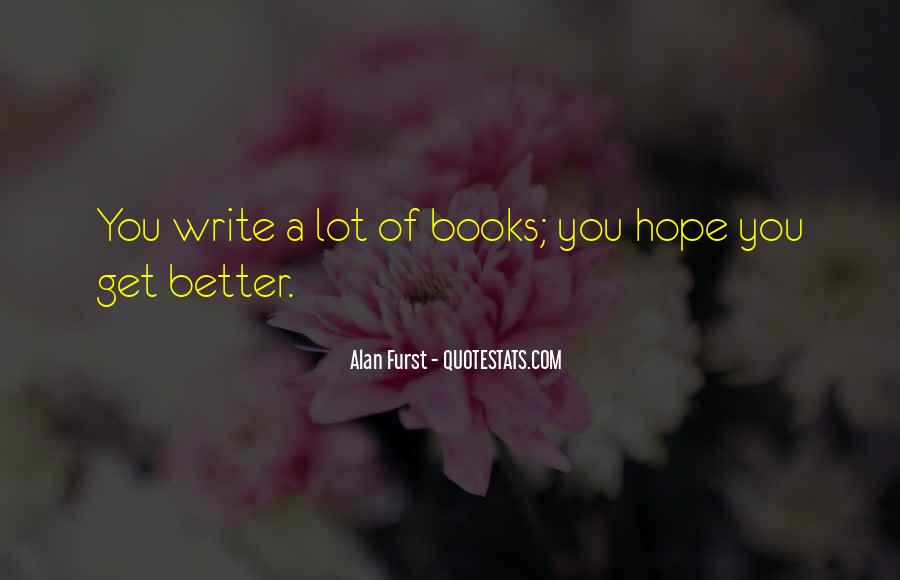 Hope Things Will Get Better Quotes #11650