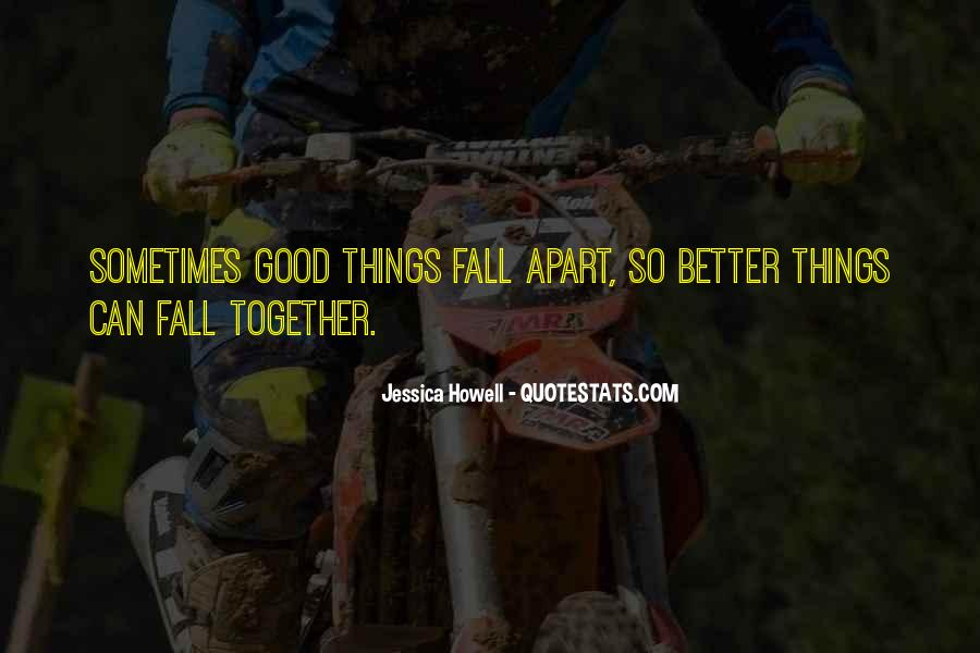 Hope Things Will Get Better Quotes #43782
