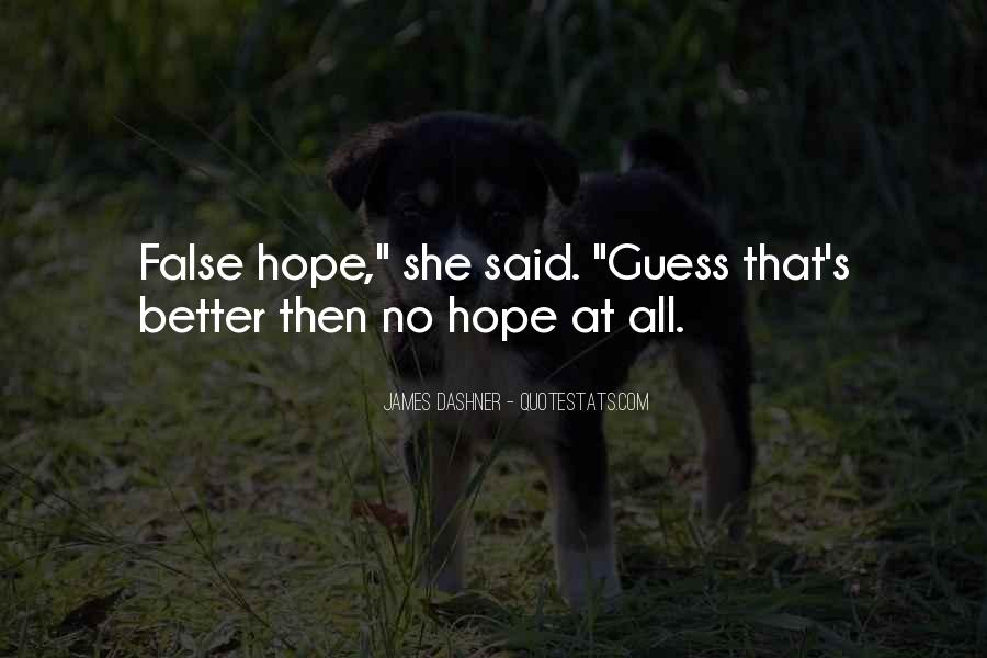 Hope Things Will Get Better Quotes #44879