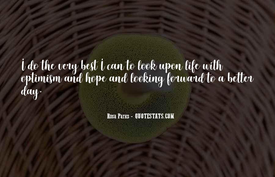 Hope Things Will Get Better Quotes #49727
