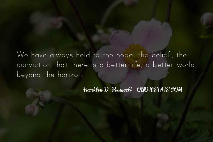 Hope Things Will Get Better Quotes #70231