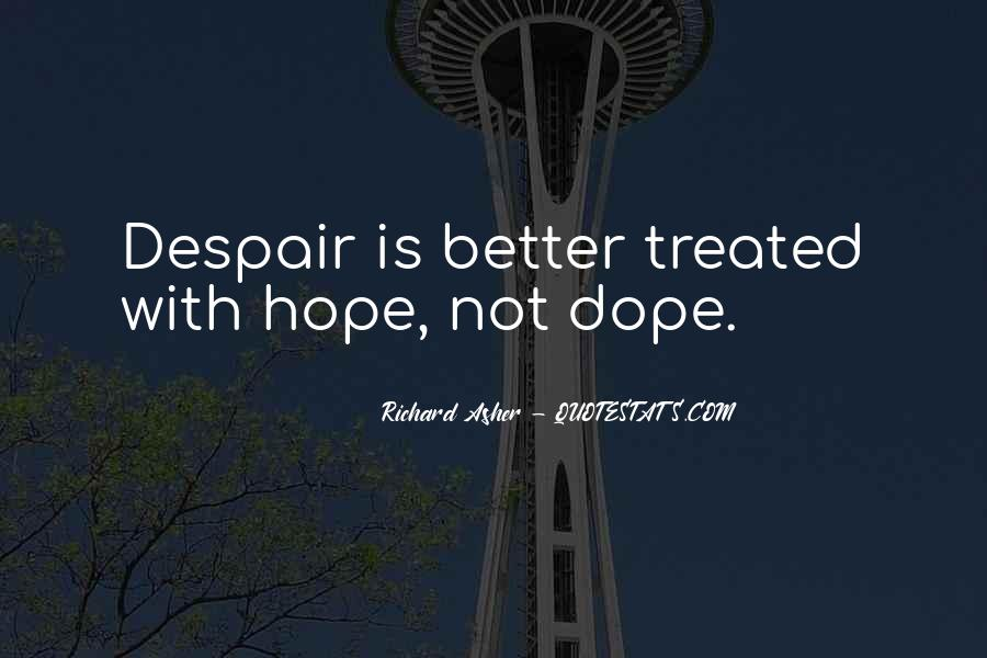 Hope Things Will Get Better Quotes #8863