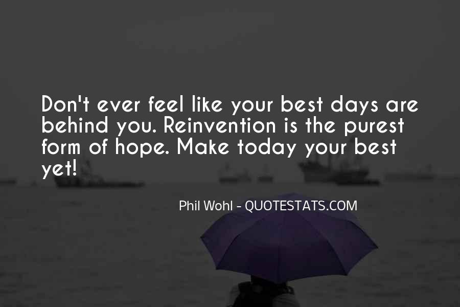 Hope You Feel Better Dad Quotes #69352
