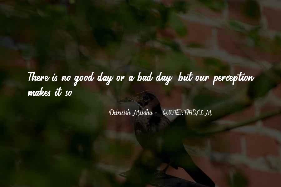 Hope You Had A Good Day Quotes #579980