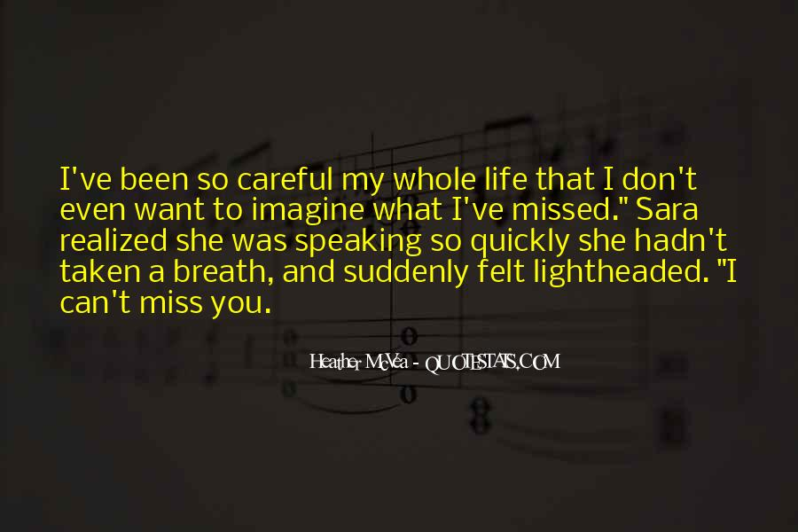 Hope You Miss Me Too Quotes #460493