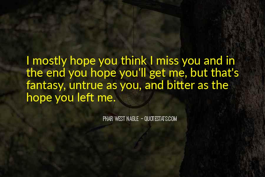 Hope You Miss Me Too Quotes #815959