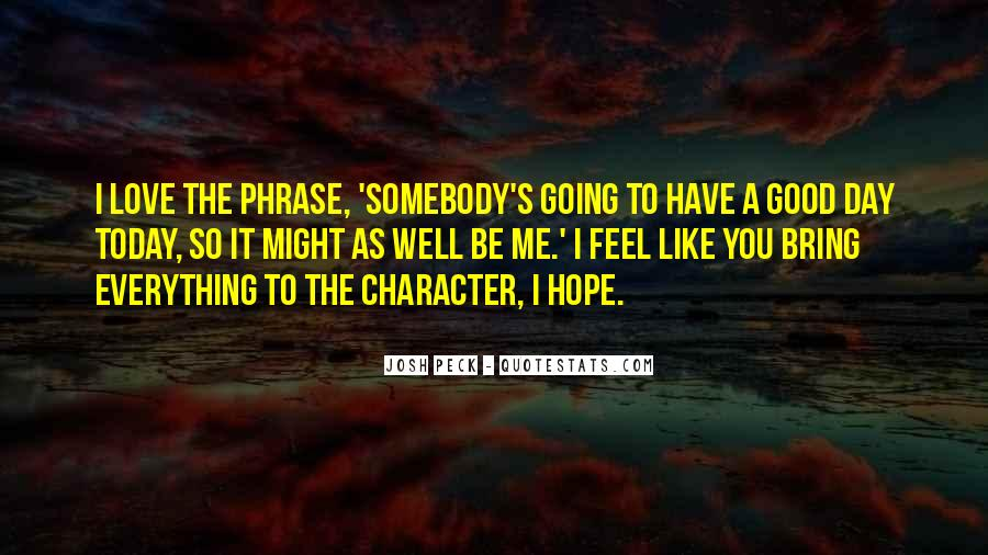 Hope You Well Quotes #1059583
