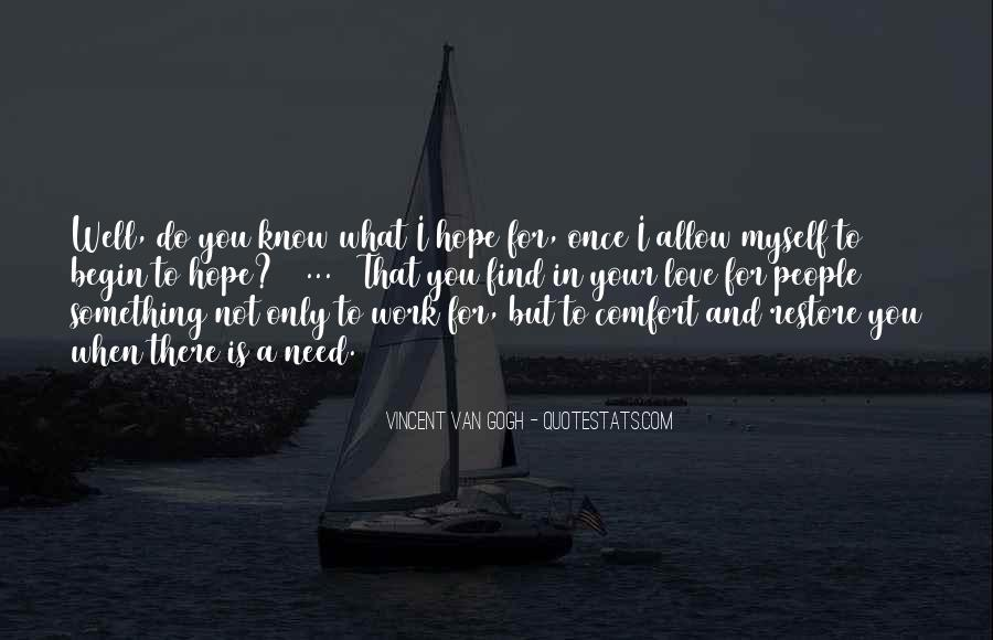 Hope You Well Quotes #299370