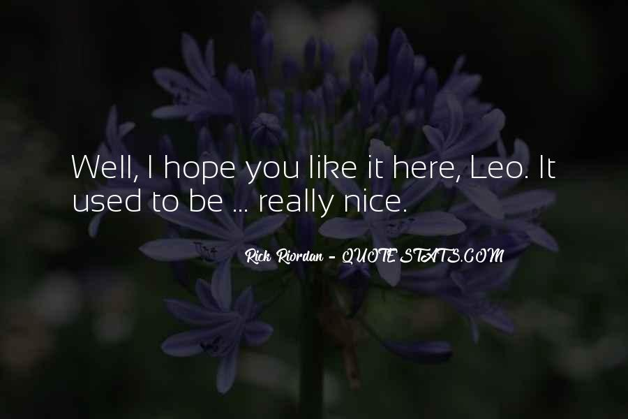Hope You Well Quotes #496212