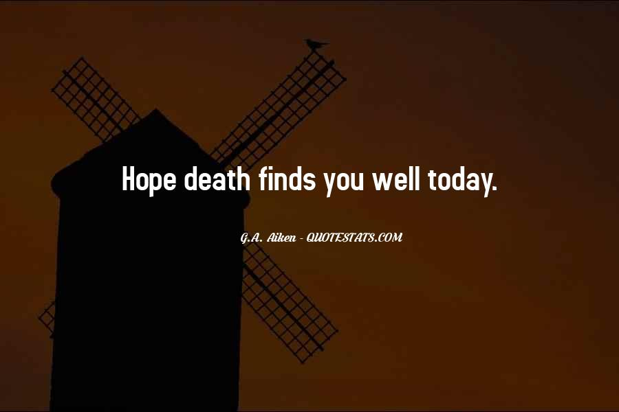 Hope You Well Quotes #582506