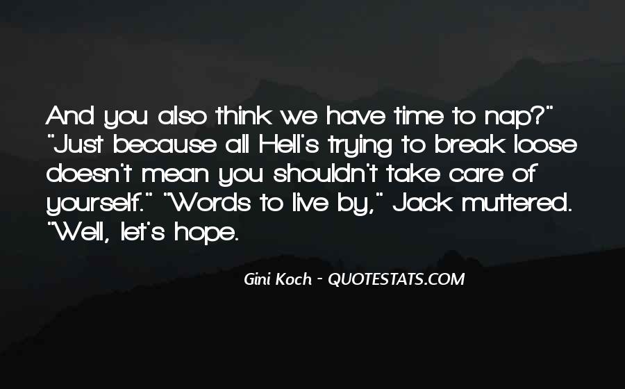 Hope You Well Quotes #588354