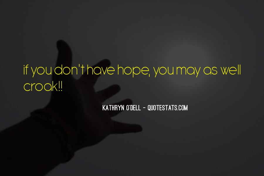 Hope You Well Quotes #90701