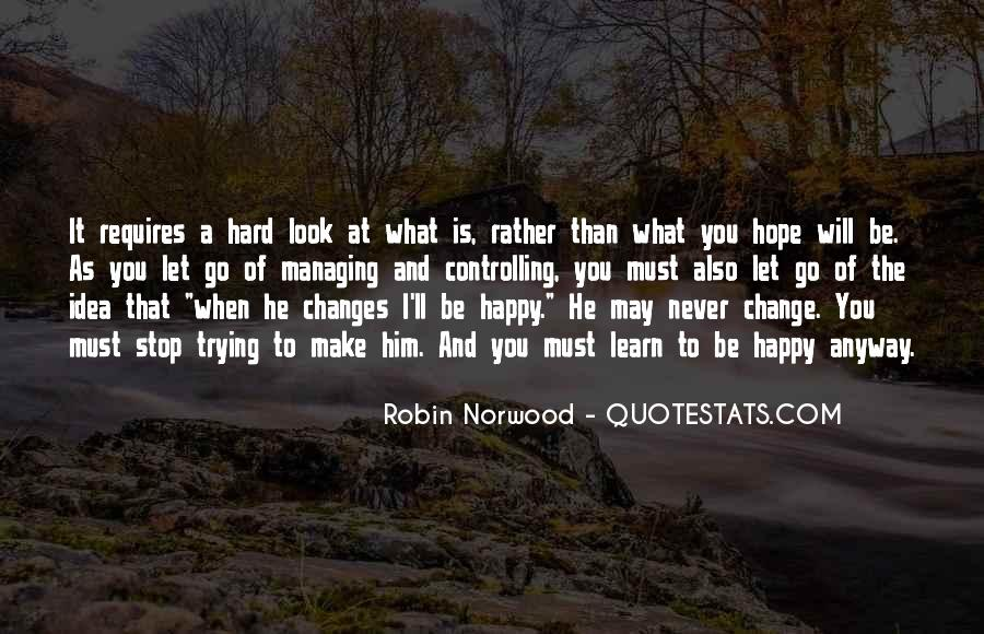 Hope You Will Change Quotes #1086827