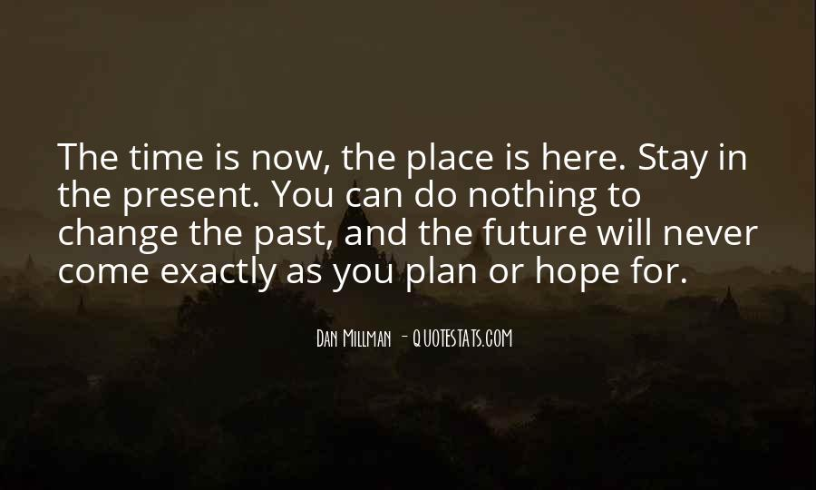 Hope You Will Change Quotes #380131