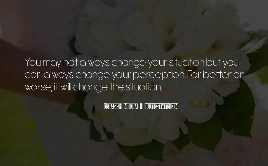 Hope You Will Change Quotes #380847