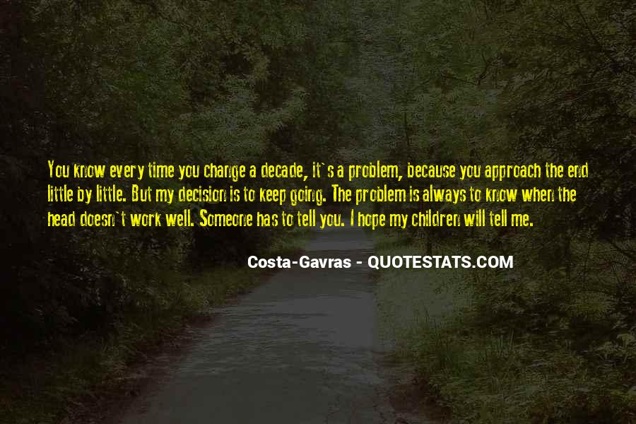 Hope You Will Change Quotes #564010