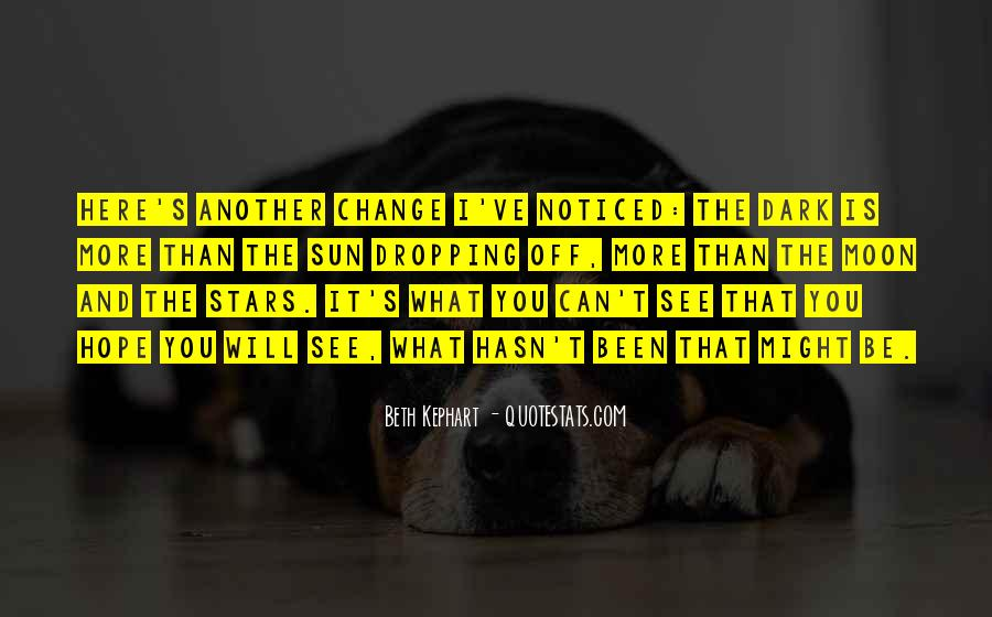 Hope You Will Change Quotes #934228