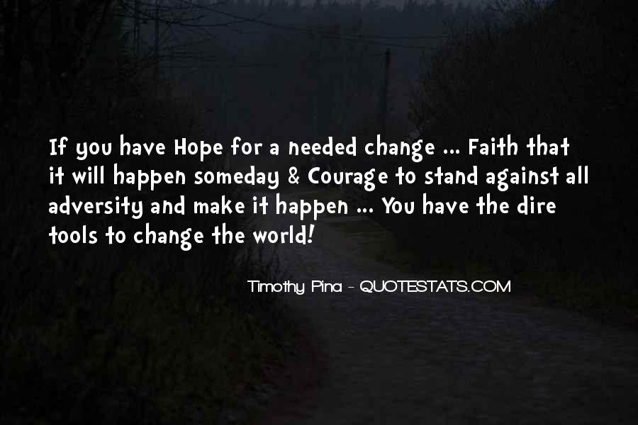 Hope You Will Change Quotes #962707