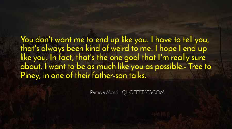 Hope You're The One Quotes #214426