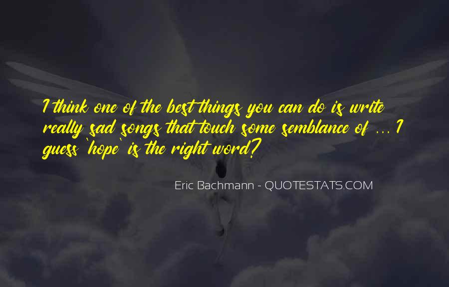 Hope You're The One Quotes #259510