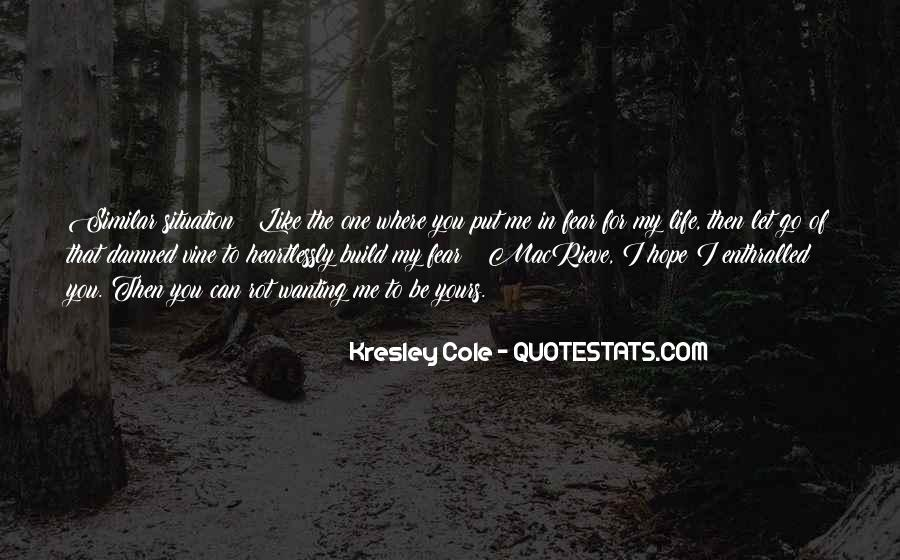 Hope You're The One Quotes #42199