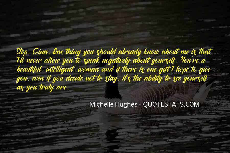 Hope You're The One Quotes #753502