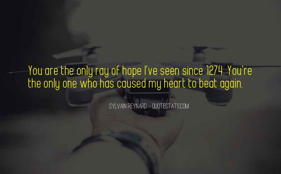 Hope You're The One Quotes #853544