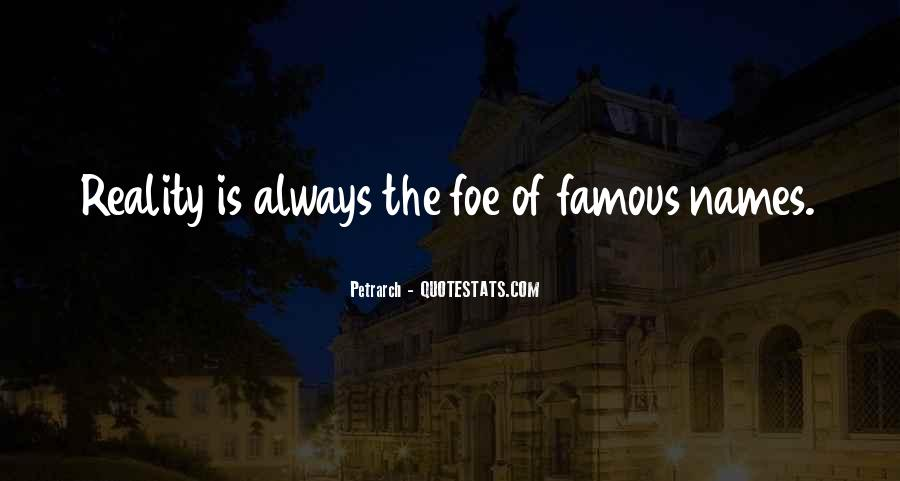 Quotes About Foe #135938