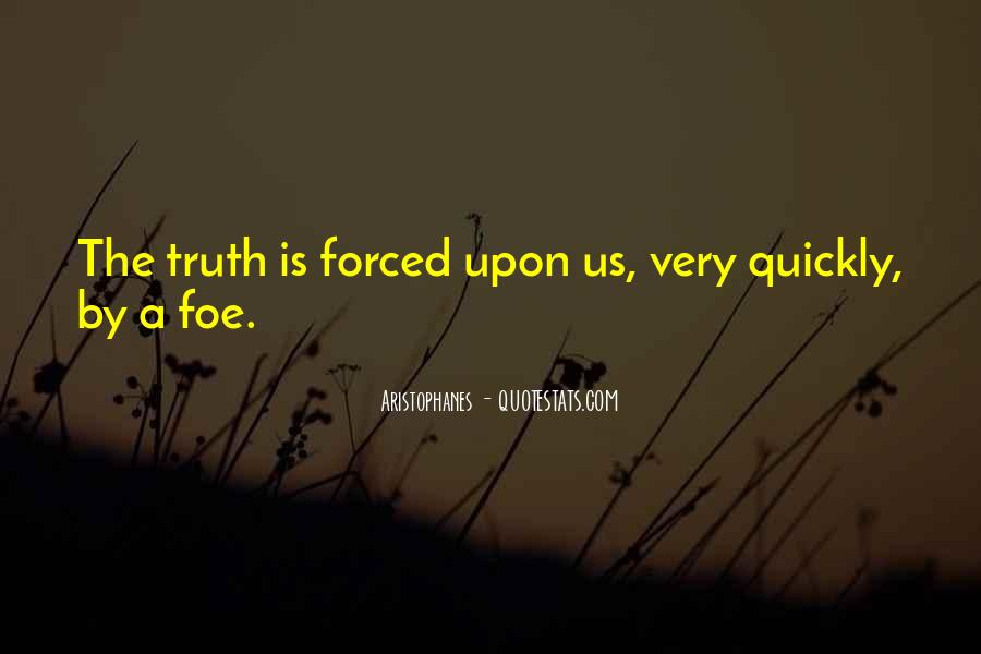 Quotes About Foe #156987