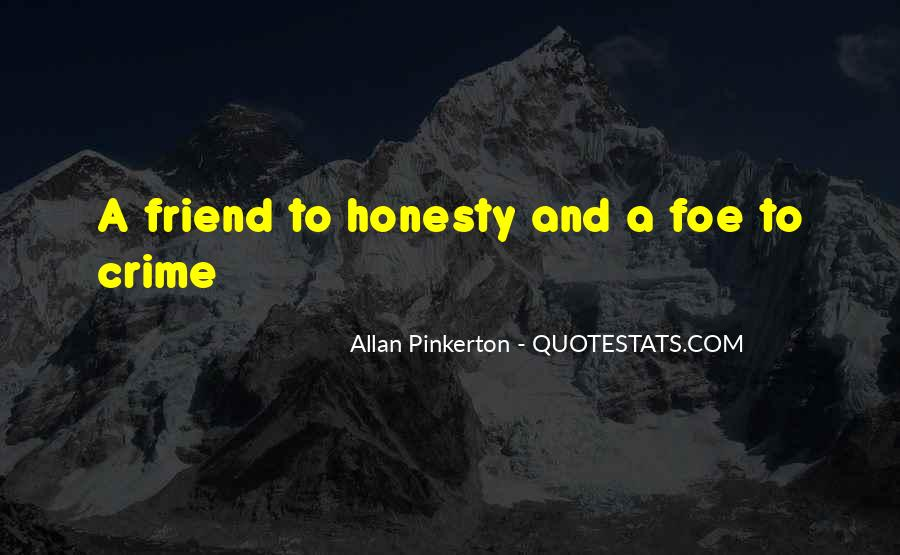 Quotes About Foe #523619