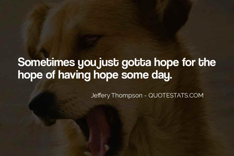 Hopelessness Inspirational Quotes #1089924