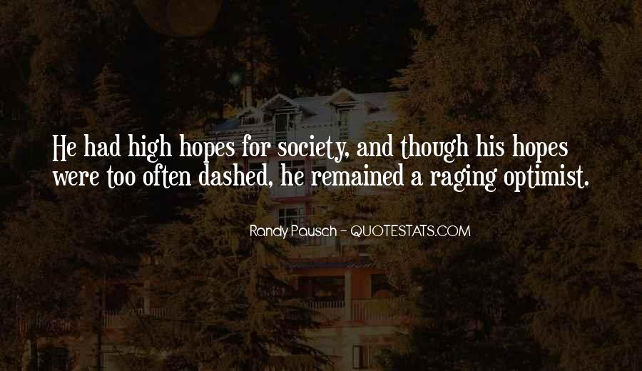 Hopes Dashed Quotes #1514546