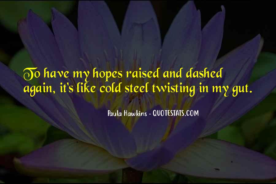 Hopes Dashed Quotes #1751609