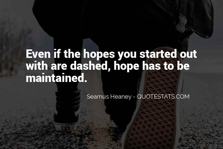 Hopes Dashed Quotes #709596