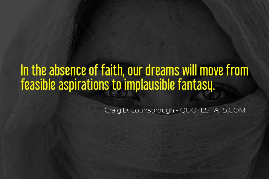 Hopes Dreams And Aspirations Quotes #1678125