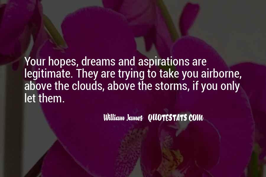 Hopes Dreams And Aspirations Quotes #274330